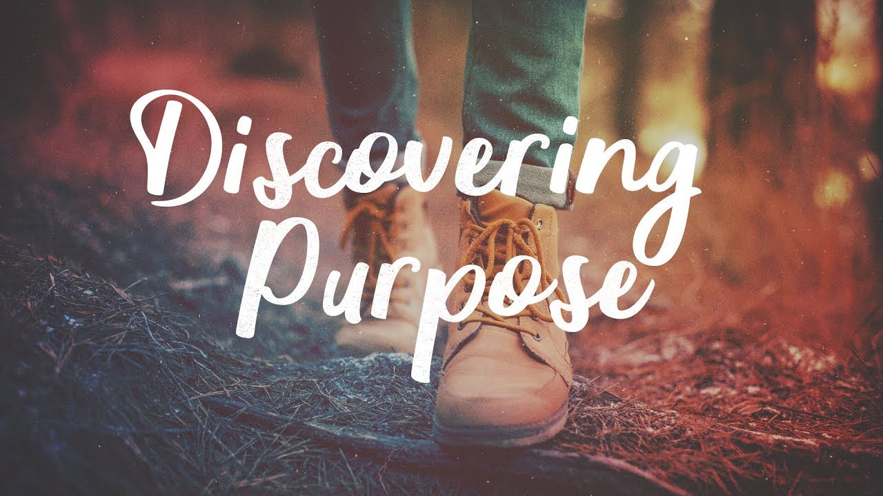 November 2019 - My Month for Discovering and Fulfilling Purpose (Part 2)